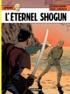 Jacques Martin et  Régric - Lefranc Tome 23 : L'éternel Shogun.