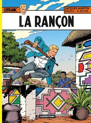 Lefranc Tome 31 La rançon