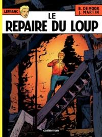 Jacques Martin et Bob De Moor - Lefranc Tome 4 : Le repaire du loup.