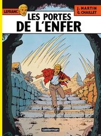 Jacques Martin et Gilles Chaillet - Lefranc Tome 5 : Les portes de l'enfer.