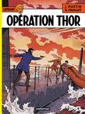 Jacques Martin et Gilles Chaillet - Lefranc Tome 6 : Opération Thor.