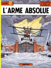 Jacques Martin et Gilles Chaillet - Lefranc Tome 8 : L'arme absolue.