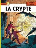 Jacques Martin et Gilles Chaillet - Lefranc Tome 9 : La crypte.