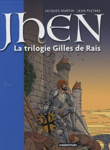 Jacques Martin - Les aventures de Jhen Tome 1 : La trilogie Gilles de Rais.