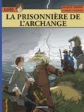 Jacques Martin et Olivier Pâques - Les Aventures de Loïs Tome 7 : La prisonnière de l'archange.
