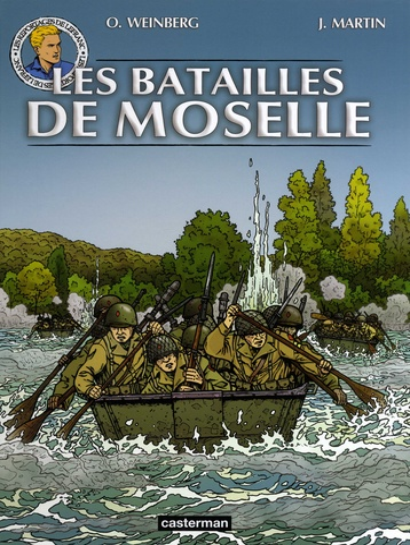 Les reportages de Lefranc  Les batailles de Moselle