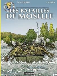 Jacques Martin et Olivier Weinberg - Les reportages de Lefranc  : Les batailles de Moselle.