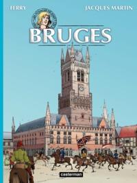 Jacques Martin et  Ferry - Les voyages de Jhen  : Bruges.