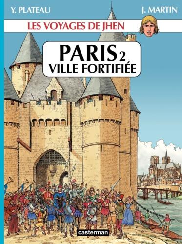 Les voyages de Jhen  Paris. Tome 2, Ville fortifiée