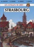 Jacques Martin et Muriel Chacon - Les voyages de Jhen  : Strasbourg - Des origines au XVIe siècle.