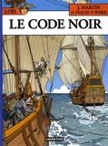 Jacques Martin et Patrick Weber - Loïs Tome 3 : Le code noir.