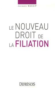 Le nouveau droit de la filiation - Jacques Massip pdf epub