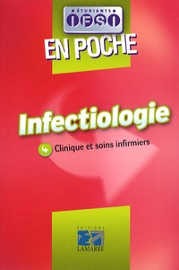 Jacques Massol et Jeannine Druot - Infectiologie - Clinique et soins infirmiers.