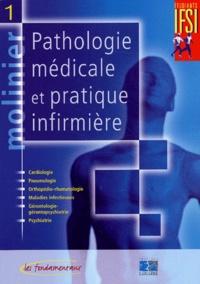 Jacques Massol et Jeannine Druot - Molinier Pathologie médicale et pratique infirmière - Pack en 3 volumes.