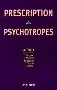 Jacques Massol et P Martin - Prescription des psychotropes.