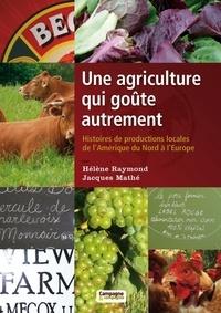 Une agriculture qui goûte autrement - Histoires des productions locales de lAmérique du nord à lEurope.pdf