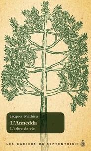 Jacques Mathieu - L'Annedda - L'arbre de vie.