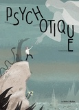 Jacques Mathis et Sylvain Dorange - Psychotique.