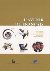 Jacques Maurais et Pierre Dumont - L'avenir du français.