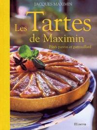 Jacques Maximin - Les tartes de Maximin - Pâtés pantin et patrouillard.