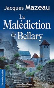 Jacques Mazeau - La Malédiction de Bellary.