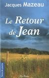 Jacques Mazeau - Le Retour de Jean.