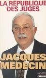 Jacques Médecin - La république des juges.