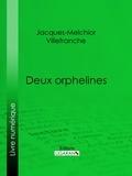 Jacques-Melchior Villefranche et  Ligaran - Deux orphelines.