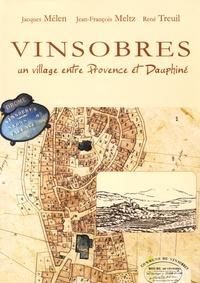 Jacques Mélen et Jean-François Meltz - Vinsobres - Un village entre Provence et Dauphiné.