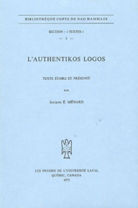 Jacques Ménard - L'Authentikos Logos.