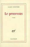 Jacques Ménétrier - Le processus.