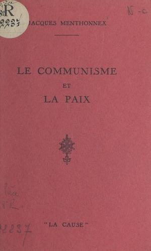 Le communisme et la paix