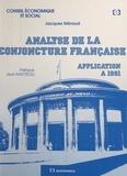 Jacques Méraud et Jean Mattéoli - Analyse de la conjoncture française : application à 1991.