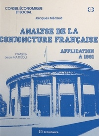 Jacques Méraud et Jean Mattéoli - Analyse de la conjoncture française : application à 1991.