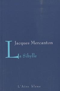 Jacques Mercanton - La Sibylle.