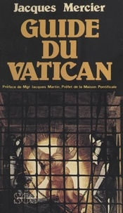 Jacques Mercier - Guide du Vatican.