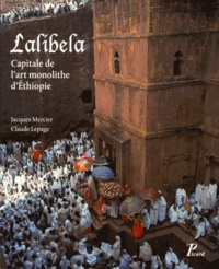 Lalibela - Capitale de lart monolithe dEthiopie.pdf