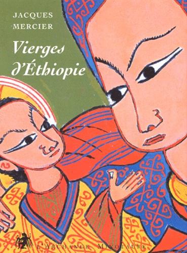 Jacques Mercier - Vierges d'Ethiopie.