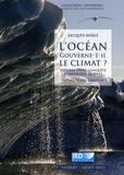 Jacques Merle - L'océan gouverne-t-il le climat ? - Histoire d'une conquête scientifique récente.