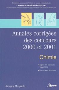 Annales corrigés des concours 2000 et 2001 Chimie. - Masseurs- kinésithérapeutes.pdf