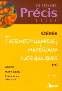 Chimie PC. Thermodynamique, Matériaux inorganiques.pdf