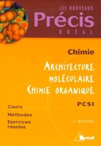 Chimie. Architecture moléculaire, chimie organique.pdf