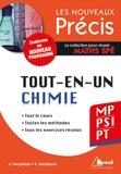 Jacques Mesplède et Sandrine Mathevet - Précis tout en un chimie MP/PSI/PT.