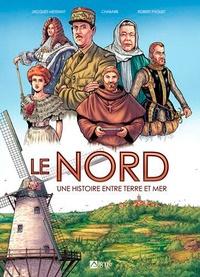 Jacques Messiant et  Chabarb - Le Nord - Une histoire entre terre et mer.