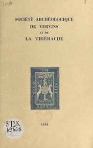 Jacques Meurgey de Tupigny et  Société archéologique de Vervi - L'œuvre d'Edmond Duflot (1846-1927) et l'histoire de Lesquielles-Saint-Germain.
