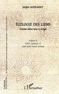 Jacques Miermont - Ecologie des liens.
