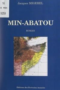 Jacques Migerel - Min-Abatou.