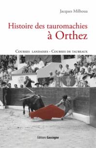 Histoire des tauromachies à Orthez.pdf