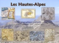 Jacques Mille et André Chatelon - Les Hautes-Alpes - Cartes géographiques anciennes (XVe siècle - mi XIXe siècle).