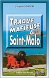 Jacques Minier - Traque mafieuse à Saint-Malo.